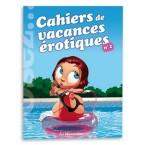 Cahier de Vacances Erotiques Vol. 2